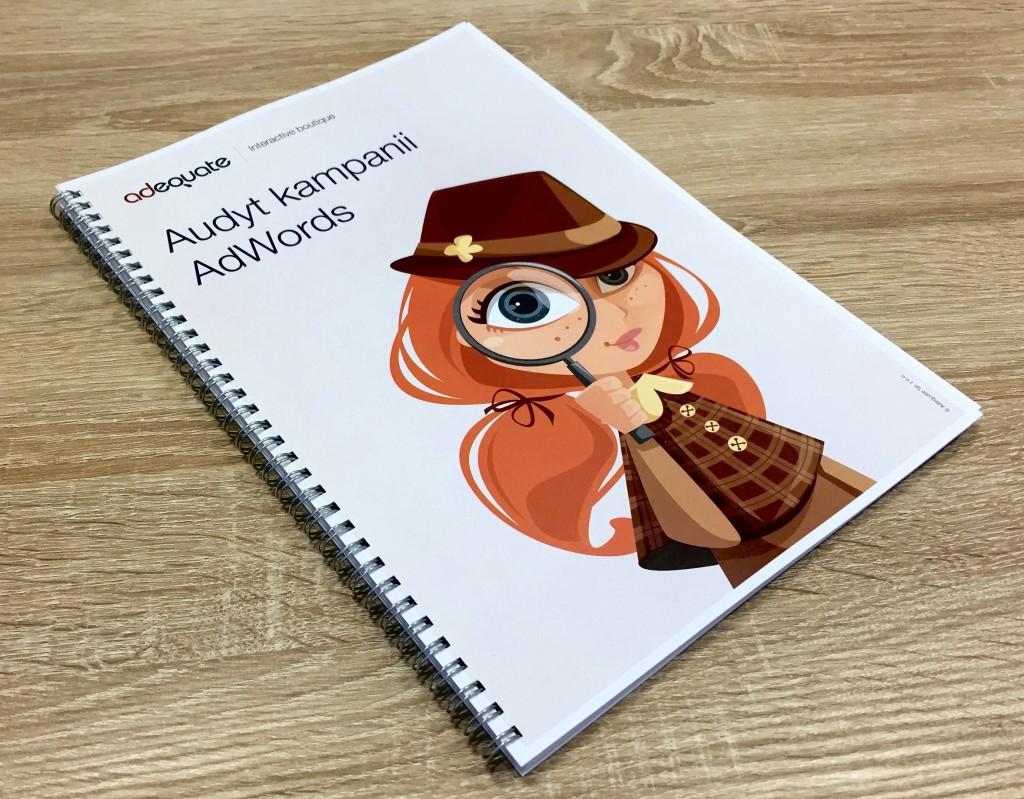 Zdjęcie wydrukowanego katalogu informacyjnego na temat Audytu kampanii Adwords autorstwa Adequate Interactive Boutique