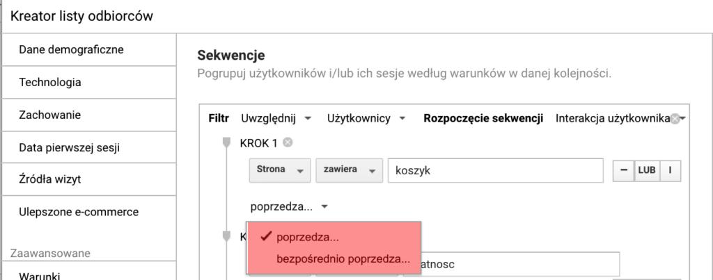 Screen kreatora listy odbiorców Google Analytics pokazujący poprawną konfigurację listy osób, które przeszły do koszyka, ale nie dokonały płatności.