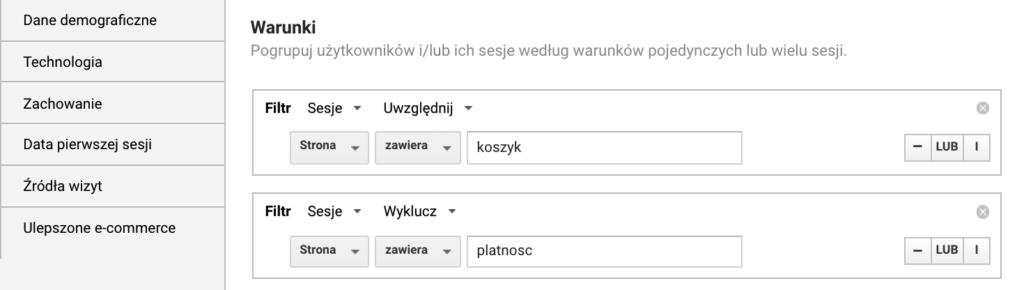 """Screen kreatora listy odbiorców pokazująca jedną z możliwych konfiguracji warunków: Strona zawiera """"koszyk"""" oraz strona zawiera """"płatność""""."""