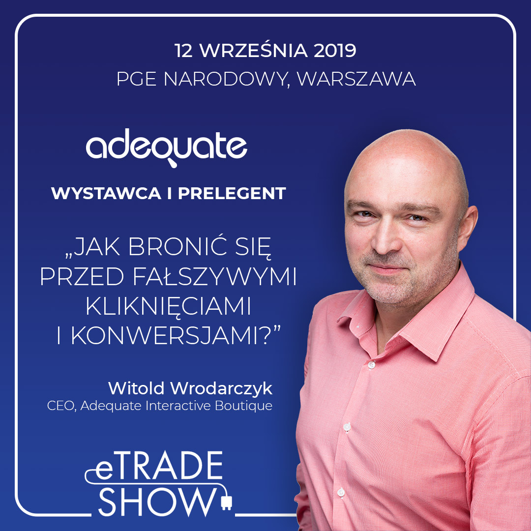 Kolorowa grafika informacyjna na temat udziału Adequate w targach eTradeShow 2019, które odbędą się 12 września na PGE Narodowym w Warszawie.